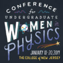 TCNJ hosts Conference for Undergraduate Women in Physics